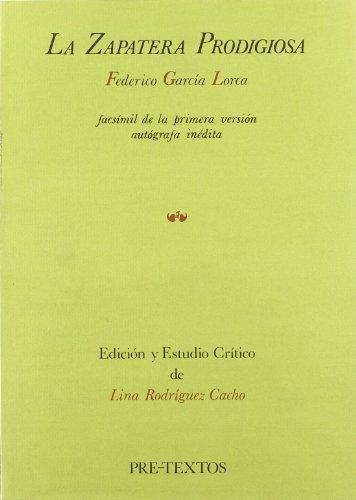 LA ZAPATERA PRODIGIOSA. FACSIMIL. EDICION DE L. RODRIGUEZ CACHO: GARCIA LORCA, FEDERICO