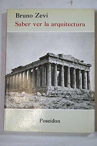 9788485083015: Saber Ver La Arquitectura (Spanish Edition)