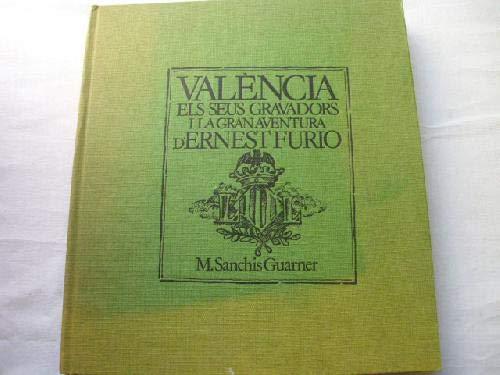 9788485094028: València els seus gravadors i la gran aventura d'Ernest Furió (Catalan Edition)