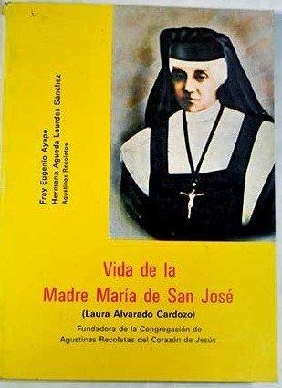 Vida De La Madre María De San: Fray Eugenio Ayape