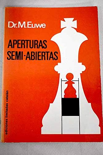 Aperturas Semi - Abiertas (8485103165) by Max Euwe