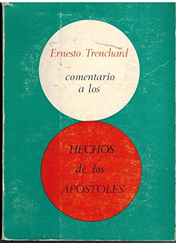 9788485108411: COMENTARIO A LOS HECHOS DE LOS APOSTOLES