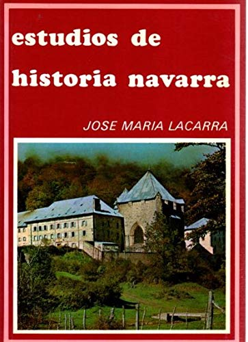 9788485112388: Estudios De Historia Navarra