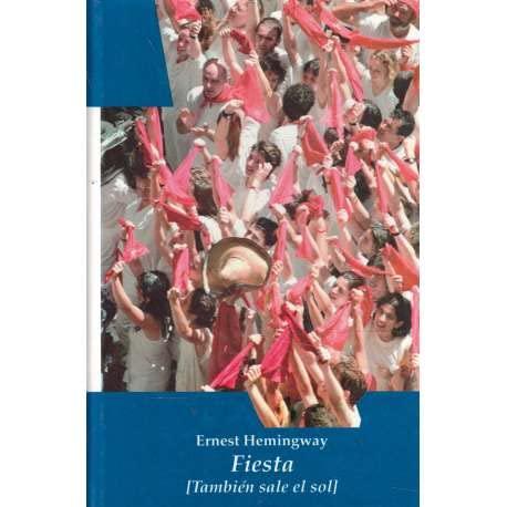 9788485112579: Fiesta (tambien sale el sol)