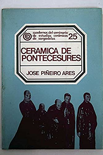 9788485134823: Cerámica de Pontecesures (Cuadernos del Seminario de Estudios Cerámicos de Sargadelos)