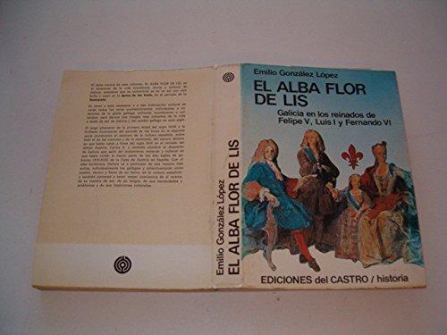 Alba Flor de Lis, el: González López, Emilio