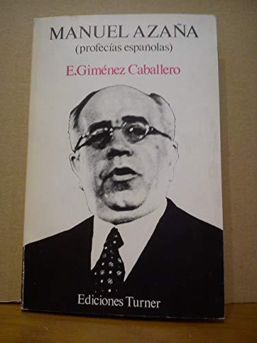 9788485137053: Manuel Azaña: Profecías españolas (Ediciones Turner ; 8) (Spanish Edition)