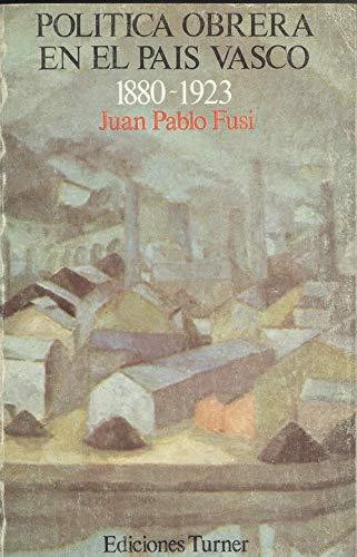 9788485137152: Politica Obrera en el Pais Vasco: 1880-1923