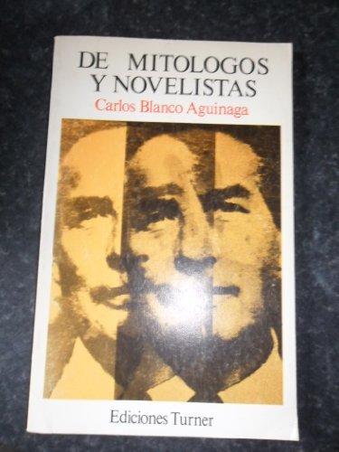 9788485137206: De mitologos y novelistas (Ediciones Turner ; 19) (Spanish Edition)