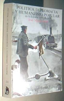 9788485137299: Política, diplomacia y humanismo popular: Estudios sobre la vida española en el siglo XIX (Ediciones Turner ; 24) (Spanish Edition)