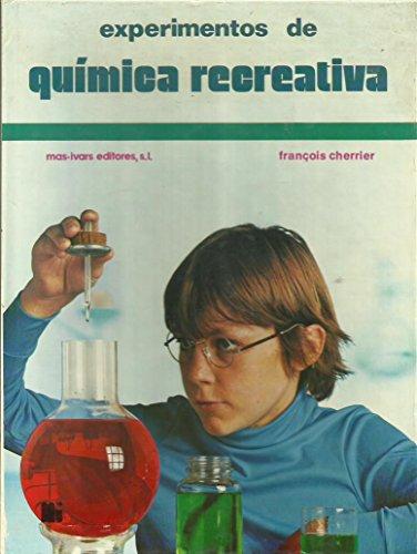 9788485146352: Experimentos de química recreativa