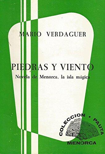 9788485151301: Piedras y viento: Novela de Menorca, la isla mágica (Colección Pauta-Menorca)