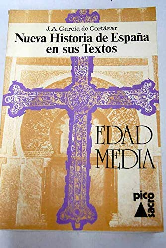9788485170081: NUEVA HISTORIA DE ESPAÑA EN SUS TEXTOS. EDAD MEDIA.