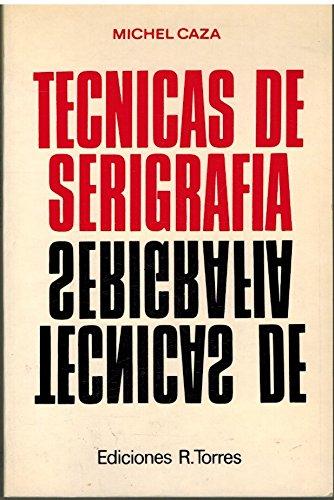 9788485174300: Técnicas De Serigrafía