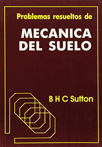 9788485198238: Problemas Resueltos De Mecanica Del Suelo