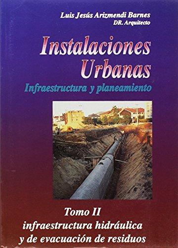 9788485198535: INSTALACIONES URBANAS T.II: INFRAESTRUCTURA