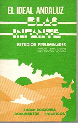 9788485199143: El ideal andaluz: Blas Infante (Documentos pol¸ticos)