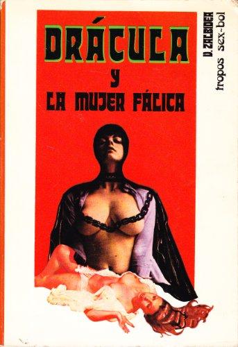 Drácula y la mujer fálica: Zalbidea, Víctor