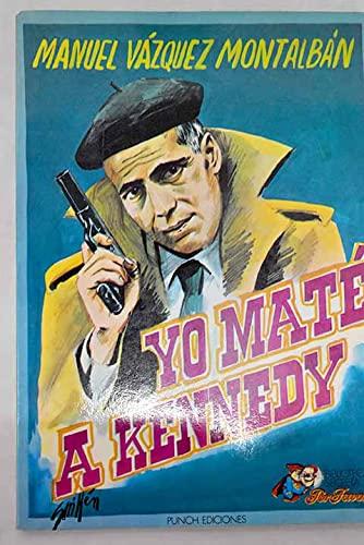 9788485204090: Yo maté a Kennedy: Impresiones, observaciones y memorias de un guardaespaldas (Biblioteca secreta Por favor) (Spanish Edition)