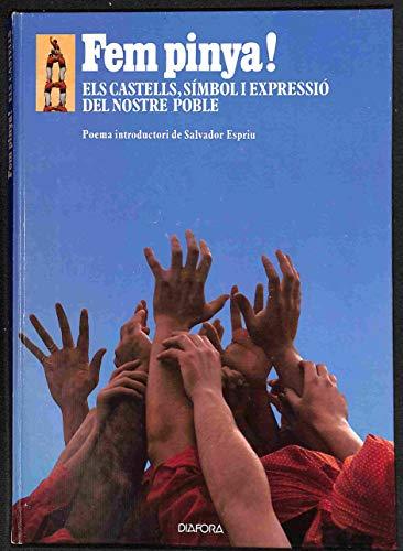 9788485205370: Fem pinya!: Els castells, simbol i expressio del nostre poble (Col·leccio Tot Catalunya) (Catalan Edition)