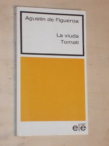 9788485209071: La viuda Tomati (Coleccion Las Ediciones de El Espejo ; 17 : Serie literatura) (Spanish Edition)