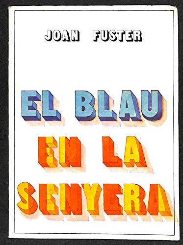 9788485211395: El blau en la senyera (Edicions Tres i quatre)