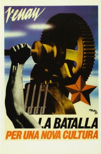 Batalla per una nova cultura, la: Renau, Josep