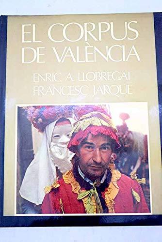 El Corpus de València (Hardback): Francesc Jarque, Enrique