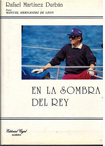 9788485219889: EN LA SOMBRA DEL REY