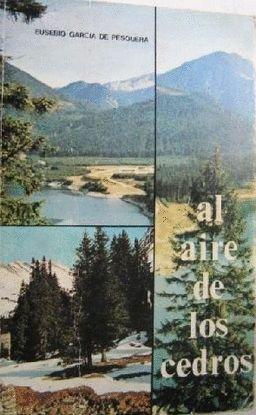 El aire de los cedros: Eusebio García de