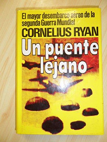 9788485224142: UN PUENTE LEJANO.