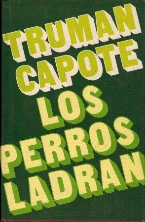 9788485224302: Los Perros Ladran.