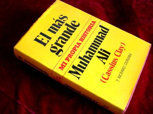 9788485224470: EL MÁS GRANDE MUHAMMAD ALI (CASIUS CLAY) MI PROPIA HISTORIA