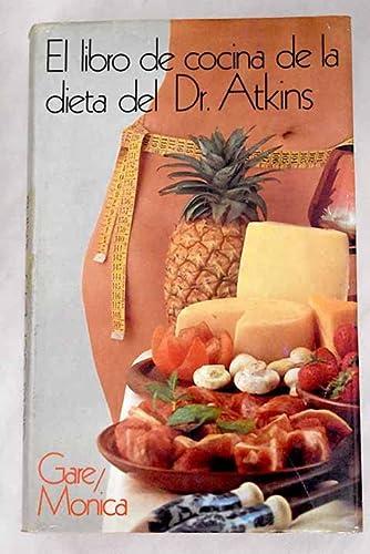 9788485224951: EL LIBRO DE COCINA DELA DIETA DEL DR. ATKINS