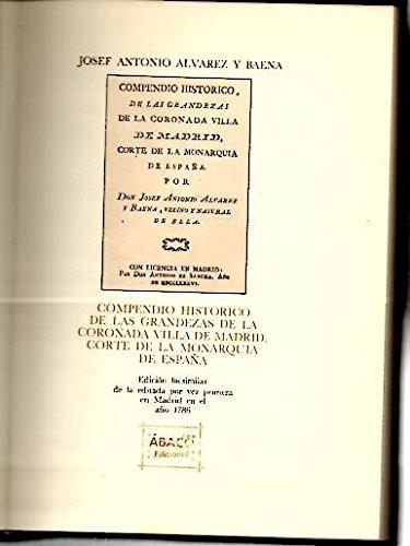 9788485226153: Compendio histórico de las grandezas de la coronada villa de Madrid, corte de la monarquía de España