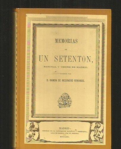 9788485226238: Memorias De Un Setenton. Natural y vecino De Madrid