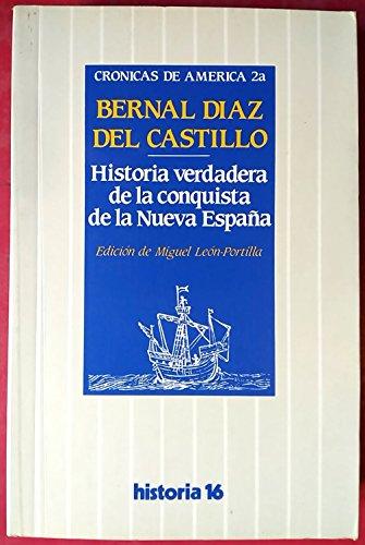 9788485229581: Historia verdadera de la conquistade la nueva España. (t. b)