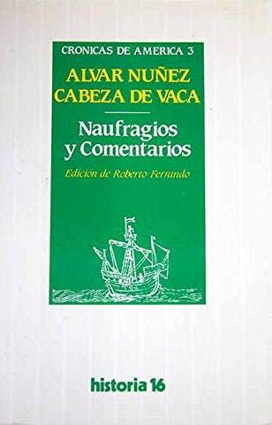 9788485229598: Naufragios y comentarios (Cronicas de America) (Spanish Edition)