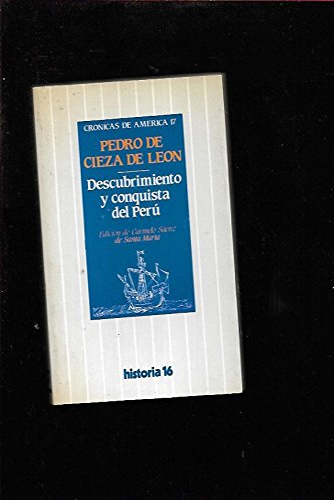 9788485229833: Descubrimiento y conquista del Perú (Crónicas de América)