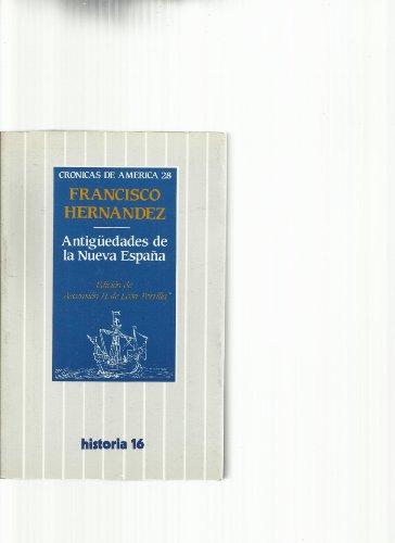 9788485229987: Antiguedades de la nueva España (Crónicas de America)
