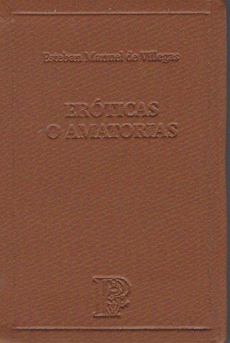 9788485232796: Eroticas o amatorias - clasicos el parnasillo