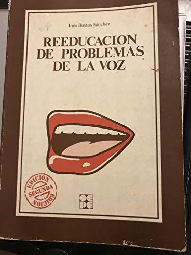 9788485252688: Reeducacion de Problemas de La Voz (Coleccion Educacion Especial) (Spanish Edition)
