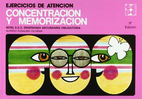 Ejercicios de atención, concentración y memorización, ESO: Alfredo Gosalbez Celdran