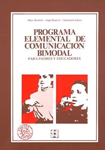 Programa Elemental De Comunicacion Bimodal Para Padres: Marc Monfort