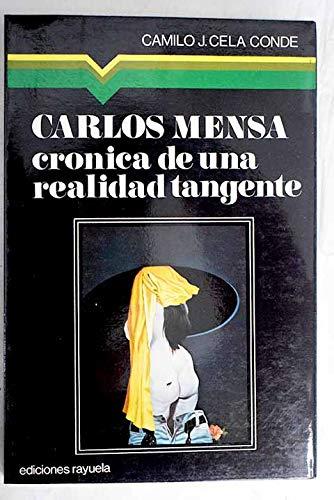 9788485253005: Carlos Mensa: [crónica de una realidad tangente] (Colección Maniluvios ; 2) (Spanish Edition)