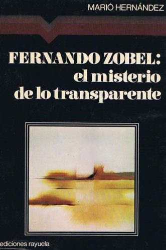 9788485253227: Fernando Zóbel: El misterio de lo transparente (Colección Maniluvios ; 10) (Spanish Edition)
