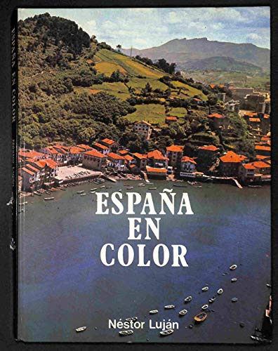 Espana En Color: Nestor Lujan