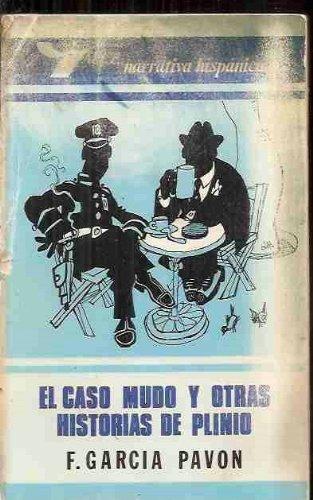 9788485262359: El caso mudo y otras historias de Plinio (Alce narrativa hispánica) (Spanish Edition)