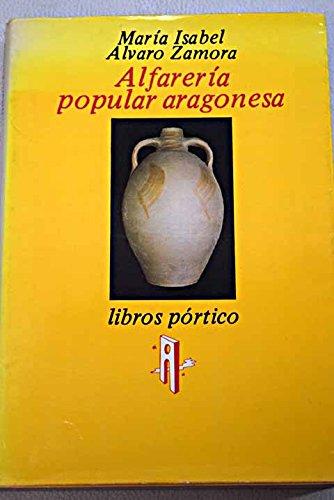 9788485264360: ALFARERIA POPULAR ARAGONESA