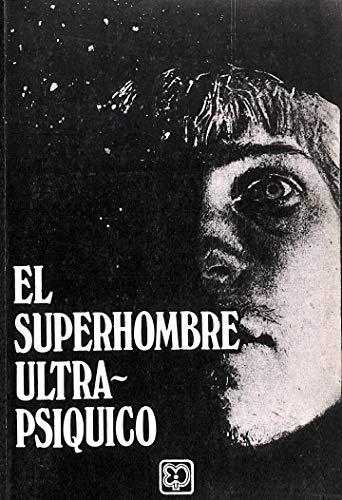 9788485265619: El superhombre ultraps'quico